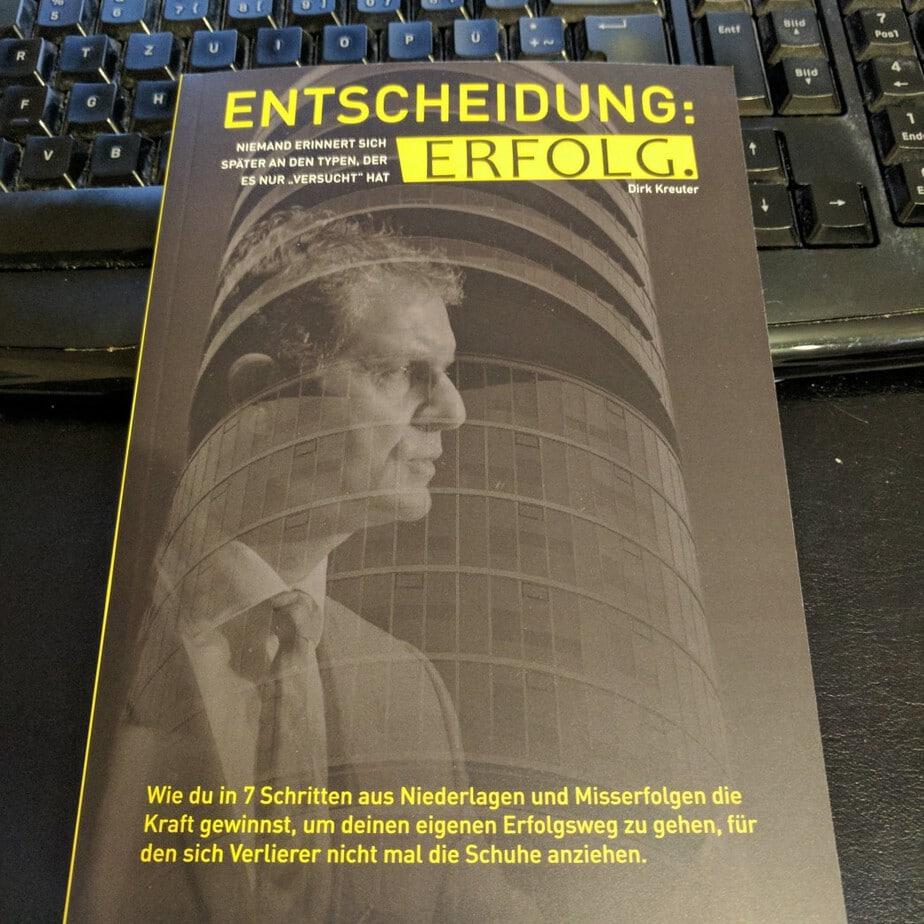 Dirk Kreuter Entscheidung Erfolg